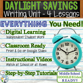 Daylight Savings Writing BUNDLE! - Argumentative Persuasive Expository Narrative