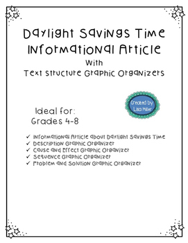 Daylight Savings Time Article and Text Structure Graphic Organizers