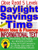 Daylight Savings Time Close Reading 5 Level Passages MAIN IDEA FLUENCY CHECK TDQ