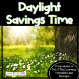 Daylight Savings / Daylight Saving Time Large Set of Activities