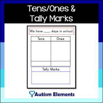 Days In School Tally/ Tens & Ones
