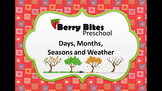 Days, Months, Seasons and Weather for Preschool