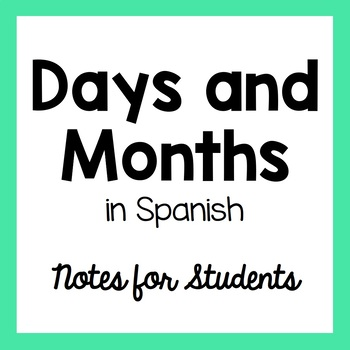 Days, Months, and Dates in Spanish Handout