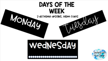 Days Of The Week Black and White