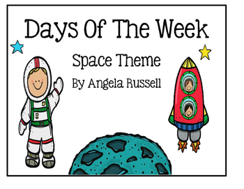 Days Of The Week ~ Space Theme