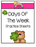 Days Of The Week Practice Sheets