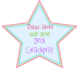 Days Until We Are 3rd Graders