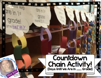 Countdown Chain Activity! {Days Until We Are In _____ Grade!}