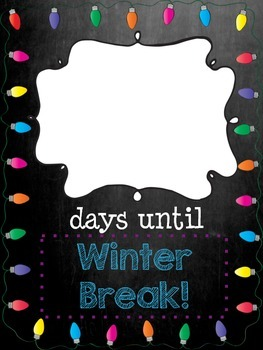 Days Until Winter Break: Chalkboard Edition (A Countdown to the Holidays!)