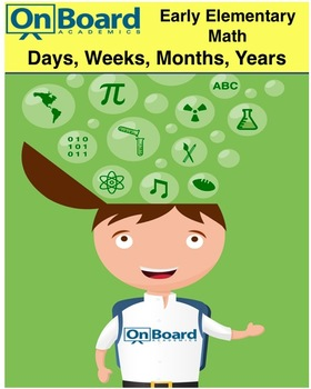 Days, Weeks, Months & Years-Interactive Lesson