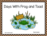 Days With Frog and Toad ~ 40 pgs Common Core Activities