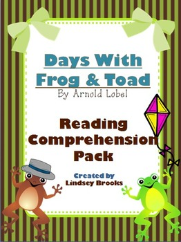 Days With Frog and Toad: Reading Comprehension Pack