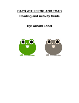 Days With Frog and Toad Reading and Activity Guide