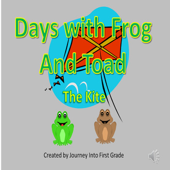 Days With Frog and Toad The Kite (Unit 6 Journeys Common C