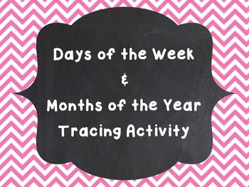 Days and Months Tracing Activities