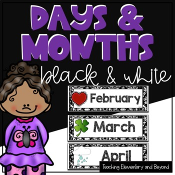 Days and Months of the Year: Black & White