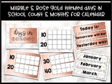 Days in School Count & Calendar Months -- Marble & Rose Gold Themed