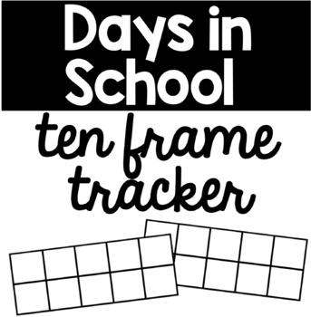 Days in School Ten Frame Tracker