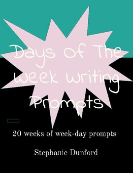 Days of The Week Writing Prompts