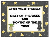 Days of Week, Months of Year - Star Wars