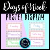 Days of Week Pastel Classroom Display