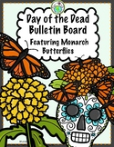 Days of the Dead Bulletin Board Set with Monarch Butterflies