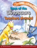 Days of the Dinosaurs Teachers Manual