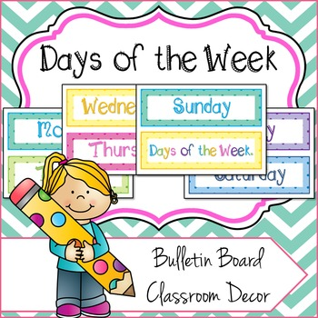 Days of the Week Bulletin Board / Classroom Decor Signs