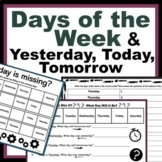 Days of the Week - Yesterday, Today, Tomorrow