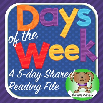 Days of the Week 5 Day Shared Reading K/1 (Smartboard)