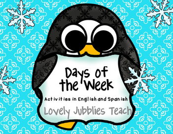 Days of the Week Activities in English and Spanish