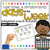Days of the Week Adapted Work Binder® | Distance Learning