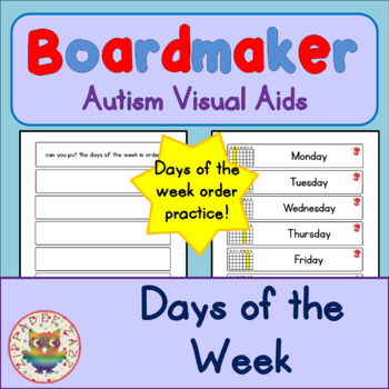 Days of the Week - Boardmaker Visual Aids for Autism SPED