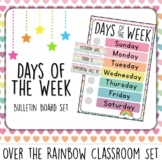 Days of the Week. Bulletin Board Set.  Over the Rainbow