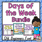 Days of the Week Bundle QLD Beginners Font: Worksheets, Posters, Concept Book