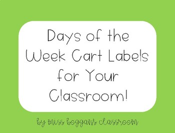 Days of the Week Cart Labels
