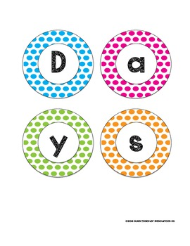 Days of the Week - Colorful Large Polka Dots - For Display and Calendar Use