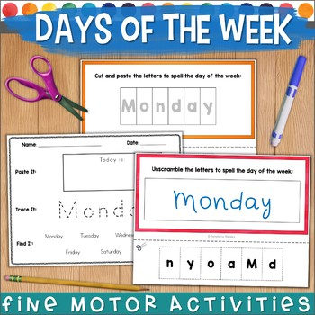 DAYS OF THE WEEK Fine Motor Tasks NO PREP | Cut/ Paste/ Trace/ Write