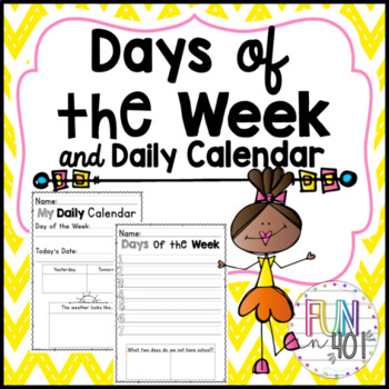 Days of the Week and Daily Calendar for Little Learners!