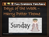 Days of the Week Harry Potter Theme
