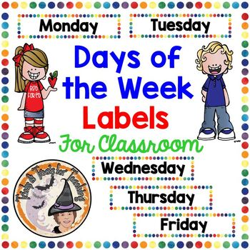 Days of the School Week Labels Colorful Dots Bulletin Board Class Meeting