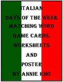 Italian Days of the Week Matching Word Game, Worksheets an