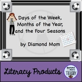 Days of the Week, Months of the Year, and the Four Seasons