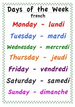 days of the week poster english and french by classroom creations. Black Bedroom Furniture Sets. Home Design Ideas
