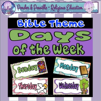 Days of the Week Posters ~ Bible Theme ~ Religion