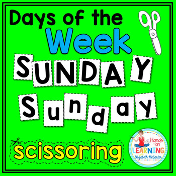 Days of the Week Scissoring - An Early Learner Literacy Center