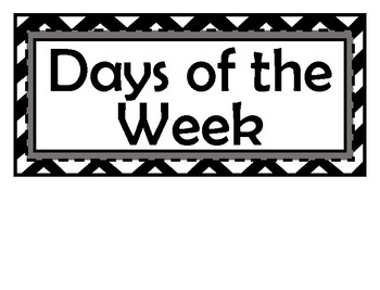 Days of the Week Signs - Black & White Chevron