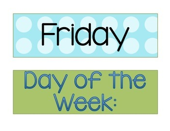 Days of the Week Signs - Blue and Green