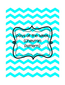 Days of the Week Signs (Chevron Pattern)