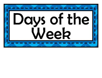 Days of the Week Signs - Kids Theme